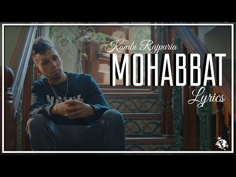 Mohabbat  Lyrics  Kambi   New Punjabi Song 2018  Syco Tm
