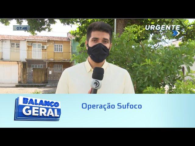 Operação Sufoco: Polícia desarticula organização criminosa com atuação em Alagoas e Pernambuco