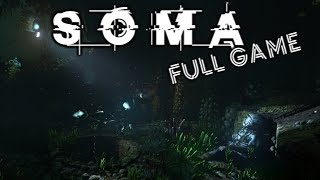SOMA - FULL GAME Longplay (No Commentary)