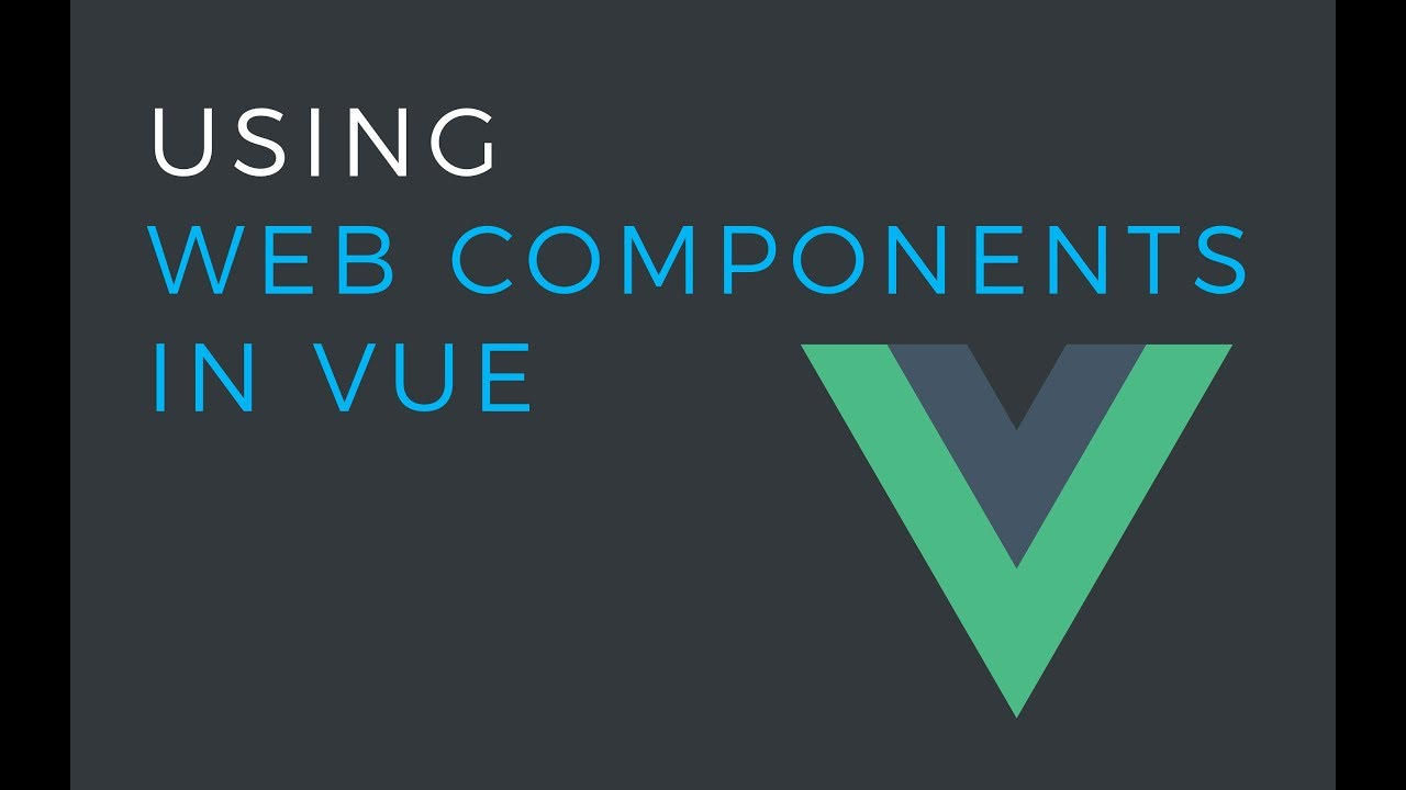 How to use Web Components in Vue