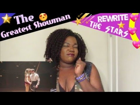 The Greatest Showman Rewrite The Stars Reaction Youtube