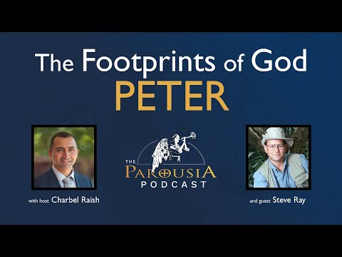 Steve Ray - The Footprints of God: Peter