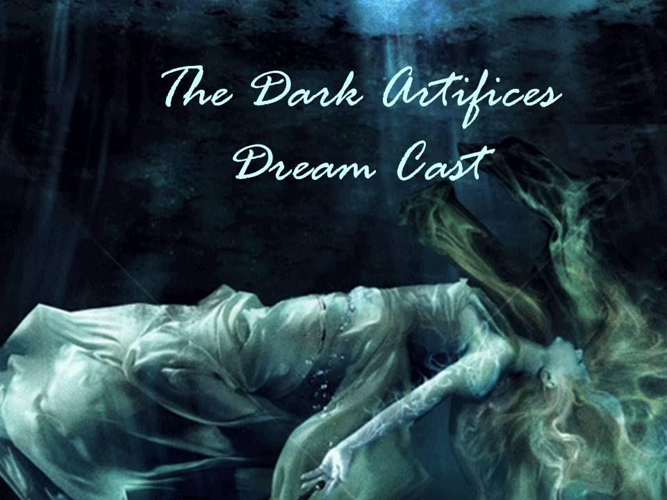 The Dark Artifices Dream Cast - YouTube