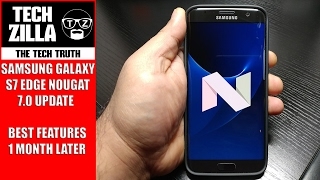 Samsung Galaxy S7 Edge Nougat 7.0 Update - Best Features - 1 Month Later