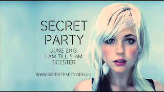 Dj Fra - Deep House into Electro Music - Quick Mix for Secret Party Bicester - JUNE 2013