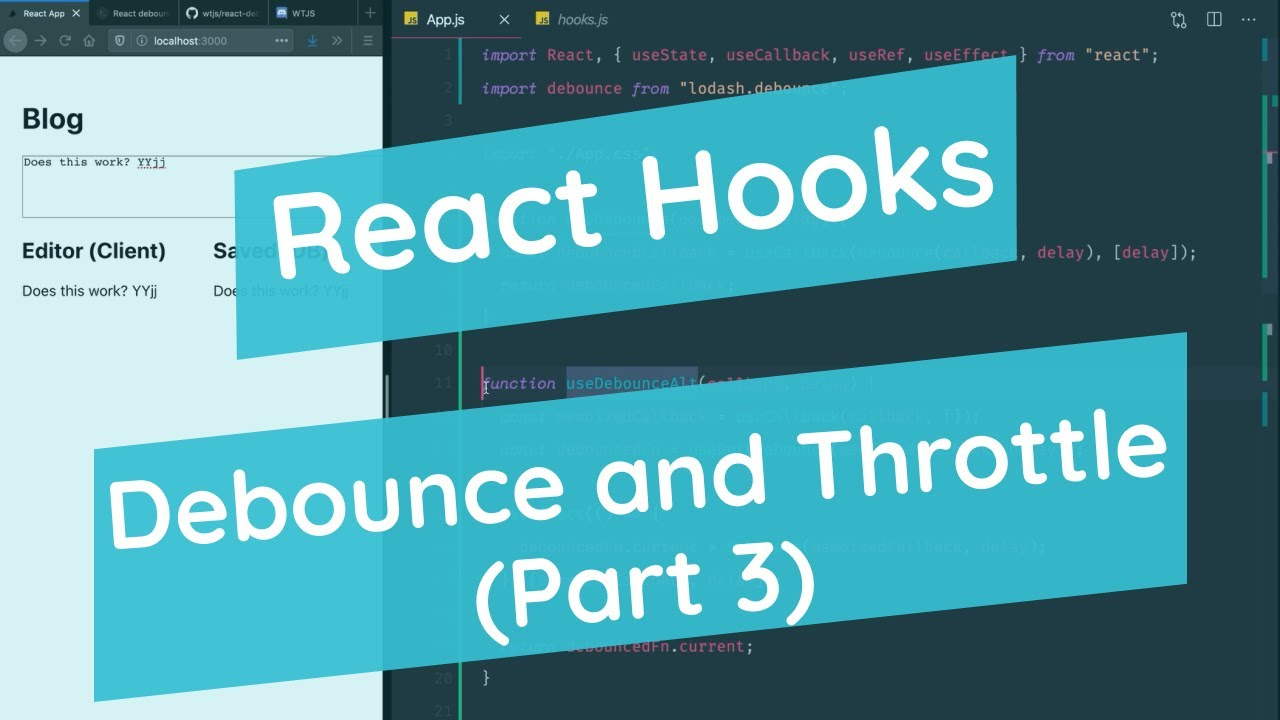React Hooks • Debounce and Throttle (Part 3 - Final)