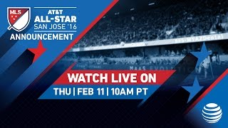 2016 AT&T MLS All-Star | Announcement Live Stream