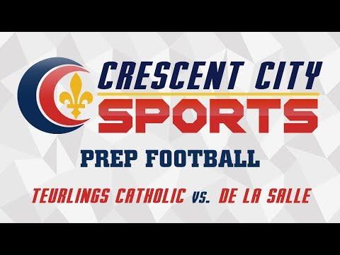 Crescent City Sports Prep Football - Teurlings Catholic Vs. De La Salle