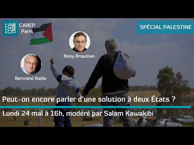 Débat spécial Palestine : peut-on encore parler d'une solution à deux États ?