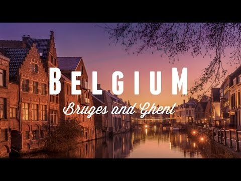 Belgium 2017 - Brussels, Bruges and Ghent (4K and DRONE)