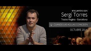 """Sergi Torres - """"cuando Las Agujas Coinciden"""" - Barcelona, Teatro Regina - Octubre 2014"""