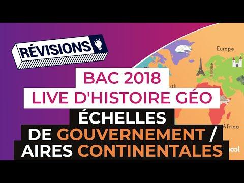 Bac 2018 - Révisions d'Histoire-Géo : Échelles de gouvernement / Aires continentales