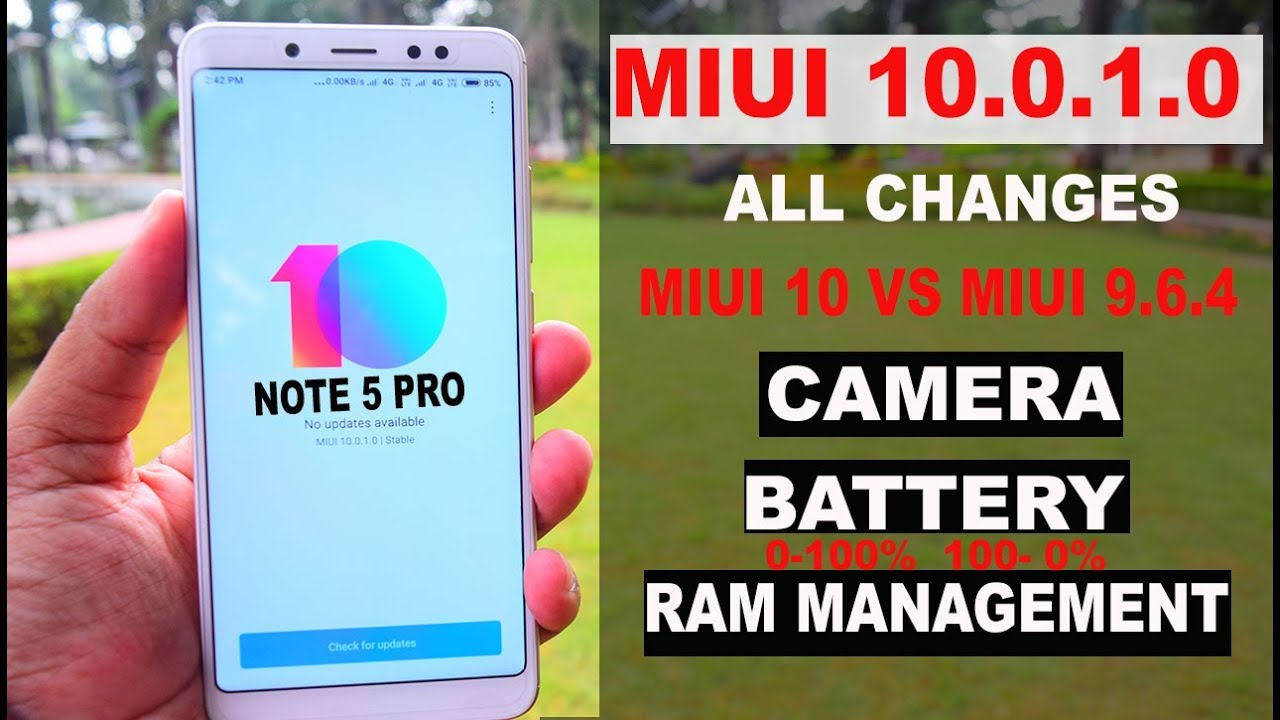 REDMI NOTE 5 PRO - MIUI 10 0 1 0 #ALL CHANGES#BATTERY#CAMERA