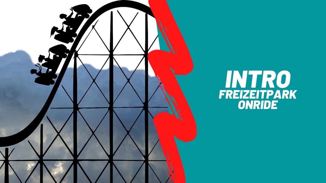 Intro / Freizeitpark Onride