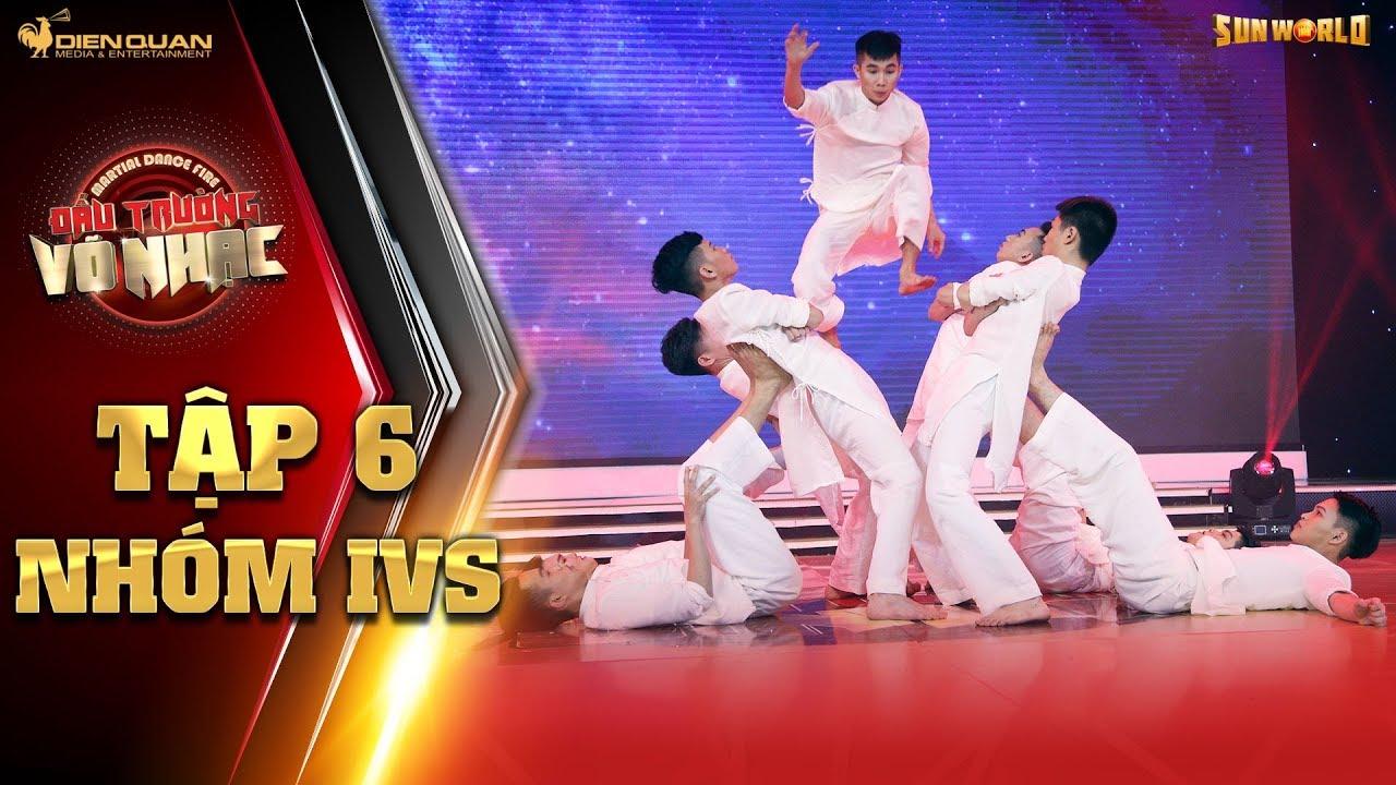 Đấu trường võ nhạc | tập 6: diễn Dạ Cổ Hoài Lang, IVS tiếp tục làm giám khảo nể phục