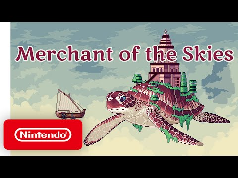 Merchant of the Skies - Launch Trailer - Nintendo Switch