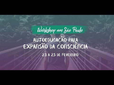 AUTOEDUCAÇÃO PARA EXPANSÃO DA CONSCIÊNCIA - WORKSHOP 2018 DR  GABRIEL COUSENS