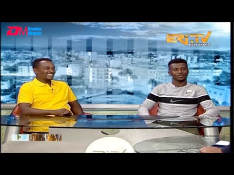 ERi-TV, Eritrea - ዘተ ስፖርት፡ ቃለ መሕተት ምስ ኣሰልጣኒ ሳምሶም ሰለሙንን ተቐዳዳማይ ቢንያም ግርማይን