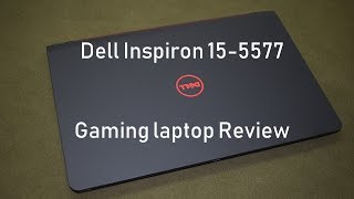 Dell Inspiron 15- 5577 Gaming Laptop Review