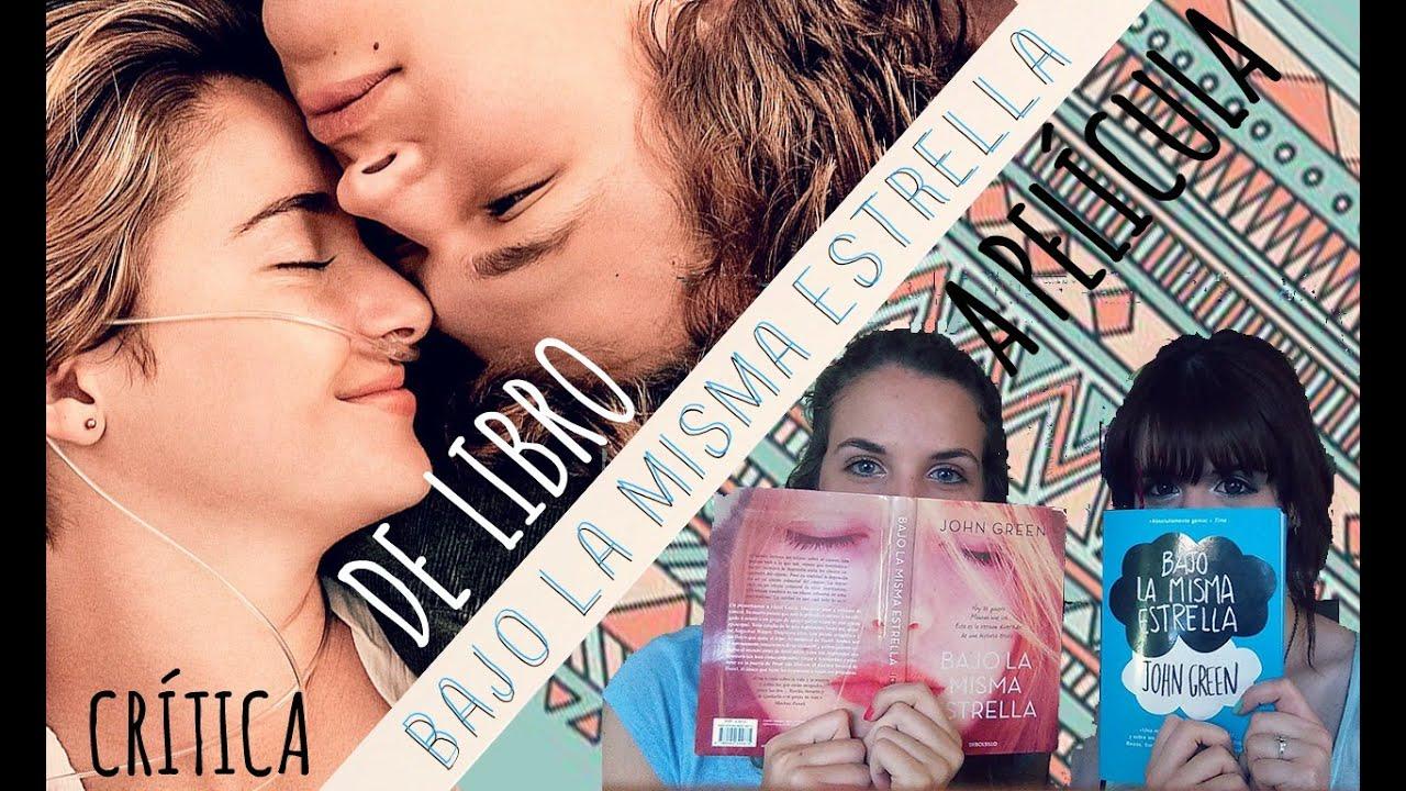 Ver De libro a película – Bajo la misma estrella en Español