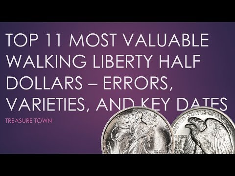 Top 11 Most Valuable Walking Liberty Half Dollars - Key Dates, Errors, And Varieties