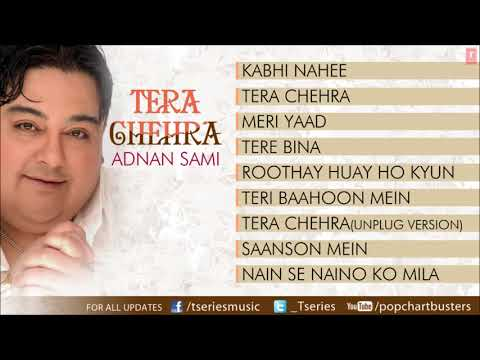 Tera Chehra Album Full Songs   Jukebox   Hits Of Adnan Sami HD