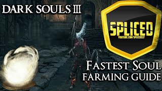 Dark Souls 3 - Fastest Soul Farming Guide (100k In One Minute)