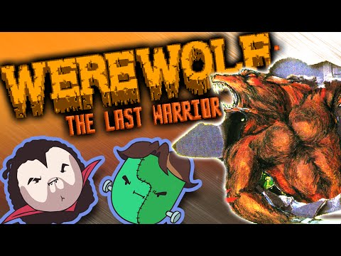 Werewolf: The Last Warrior  Game Grumps