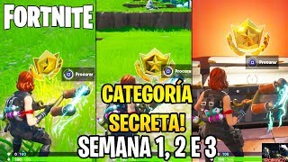 SECRET CATEGORY WEEK 1, 2 AND 3 SEASON 10 LOCATION-FORTNITE SEASON X
