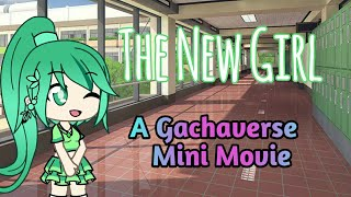 The New Girl [A Gachaverse Mini Movie]