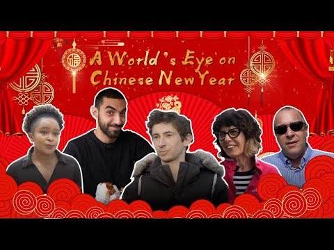 Foreigners explain the Chinese New Year