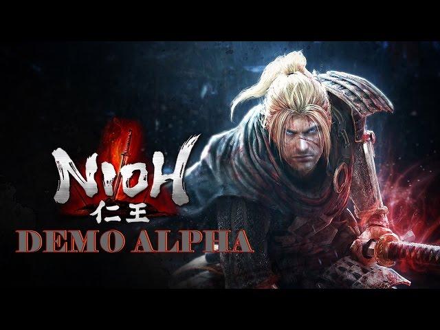 Nioh - Demo Alpha