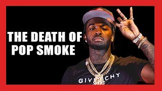 Pop Smoke Shot and Killed at 20