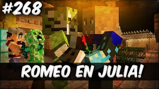 Minecraft Survival #268 - ROMEO EN JULIA!