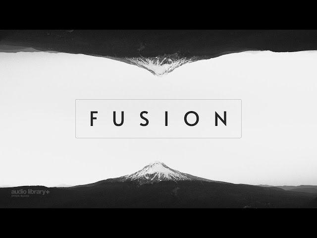 Fusion - KV [Audio Library Release]