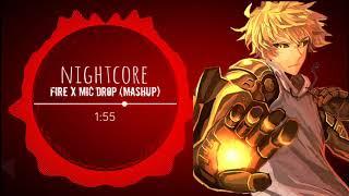 Nightcore - Fire x Mic Drop (Mashup)