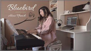 Bluebird - Alexis Ffrench [PIANO COVER]
