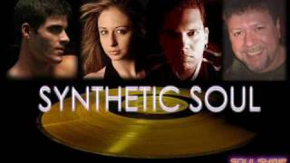 SYNTHETIC SOUL (ORIGINAL VERSION CLIP) SYNTHETICSOULPROJECT@HOTMAIL.COM