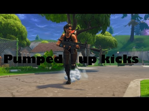 Pumped up Kicks. | Fortnite Battle Royale.