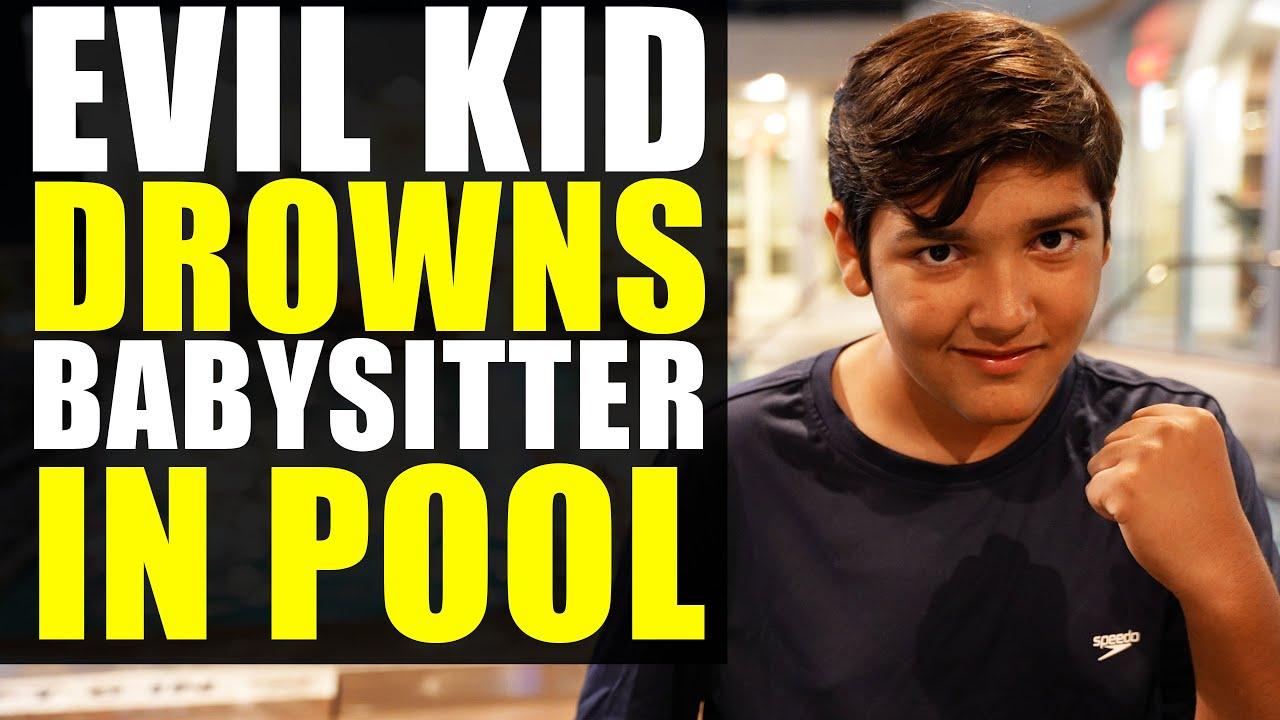 Download Evil Kid DROWNS BABYSITTER In Pool!!!! Leaves Her for Dead