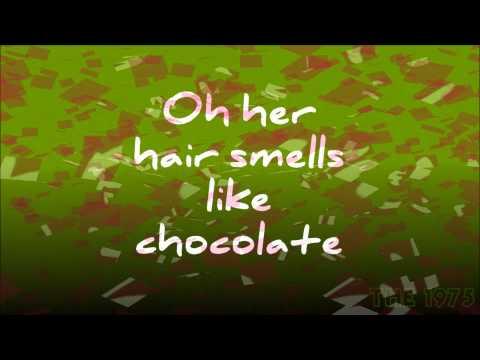 Chocolate - The 1975 (Lyrics)