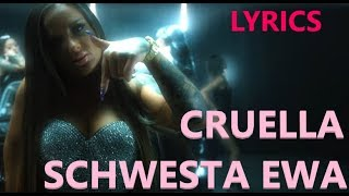 "Lyrics zu ""SCHWESTA EWA - CRUELLA"""