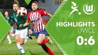 Atletico Madrid - VfL Wolfsburg Frauen 0:6   Highlights   Women