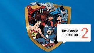 Superheroes Una Batalla Interminable |Cap 02| Español Castellano