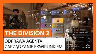 OFICJALNA ODPRAWA AGENTA THE DIVISION 2 - ZARZĄDZANIE EKWIPUNKIEM