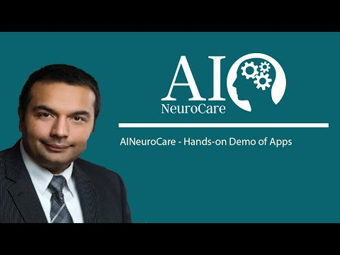 AINeuroCare - Hands-on Demo of Apps
