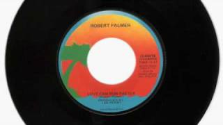 Watch Robert Palmer Love Can Run Faster video