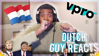 Dutch guy Reacts to 'The Netherlands welcomes Trump in his own words!'