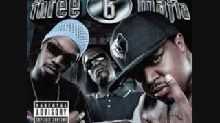 Pussy got ya hooked-Three 6 Mafia