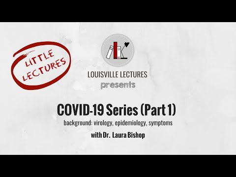 COVID-19 Series (Part One) With Dr. Laura Bishop